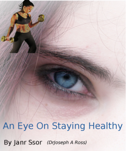 An eye on staying healthy janr ssor