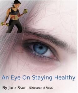 An eye on staying healthy janr ssor